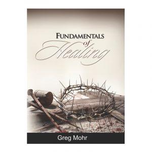 Fundamentals of Healing